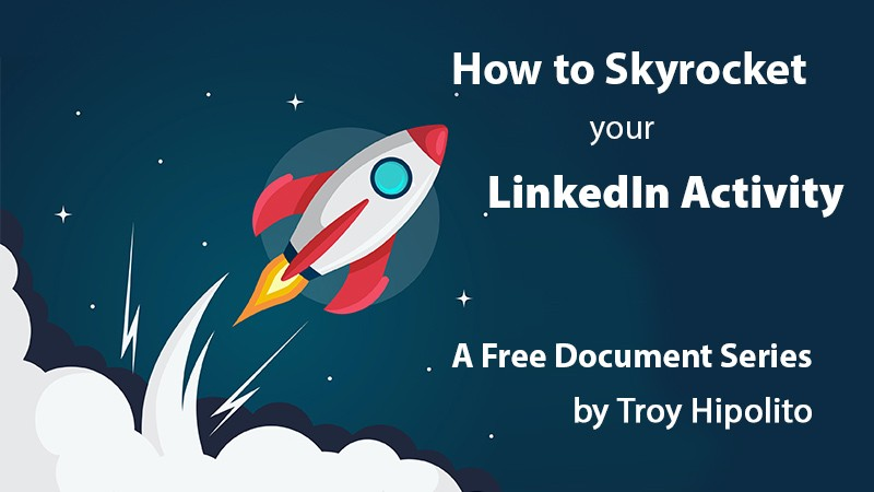 How to Skyrocket LinkedIn Activity